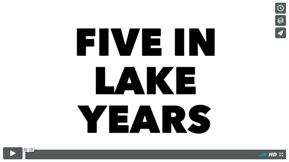 Five in Lake Years